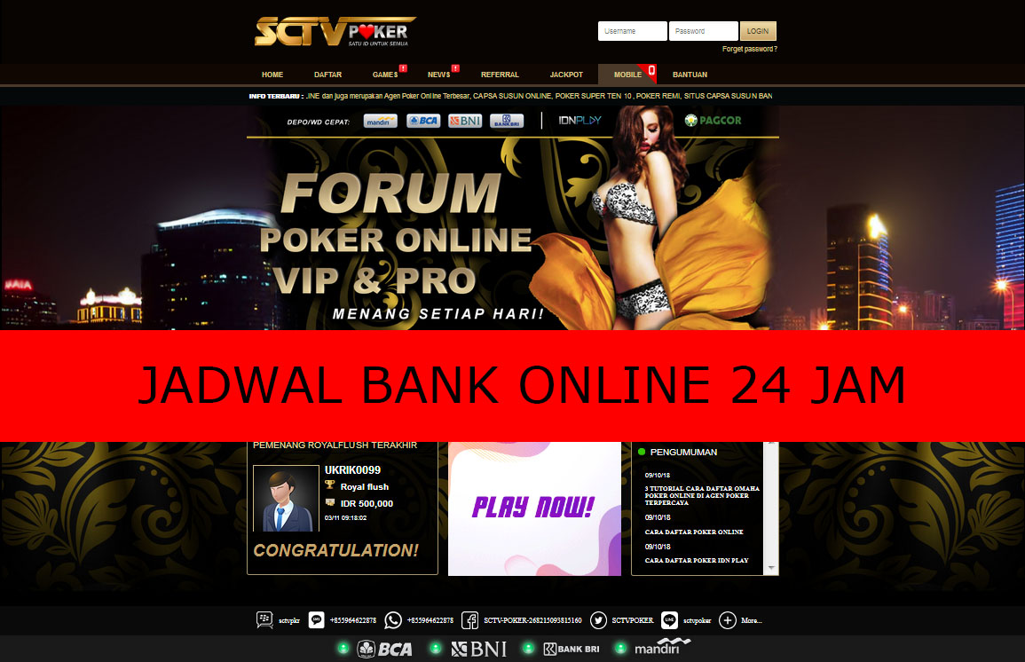 SCTVPOKER Semua Jadwal Bank Online 24 Jam