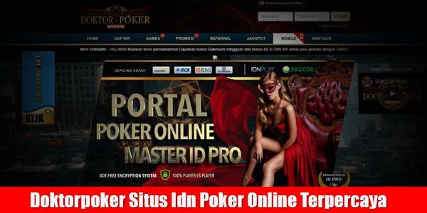 Doktorpoker Situs Idn Poker Online Terpercaya