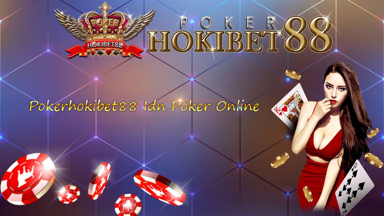 Pokerhokibet88 Idn Poker Online Uang Asli Terpercaya